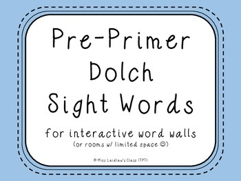 Pre-Primer Dolch Sight Words {Blue} - for word walls and games