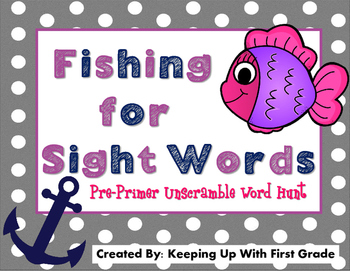 Pre-Primer Dolch Sight Words- Fishing for Sight Words!