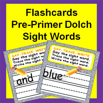 Sight Words Flash Cards - PrePrimer Dolch