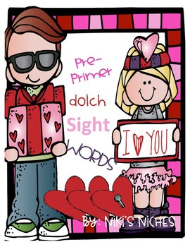 Pre-Primer Dolch Sight Words: Make it, build it, write it (Valentines)