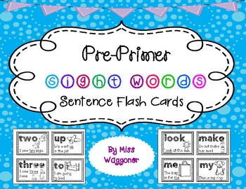 Pre-Primer Dolch Sight Words Sentence Flash Cards With CVC Words and Pictures