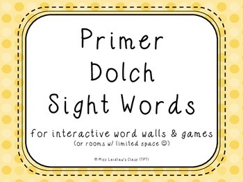 Primer Dolch Sight Words {Yellow Dots} - for word walls and games