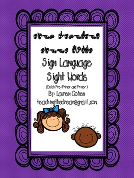 Pre Primer Dolch Sight Words with American Sign Language fingerspelling