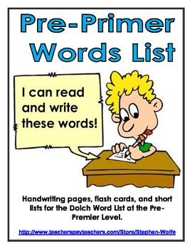 Pre-Primer Dolch Word List - Handwriting, Flash Cards, and