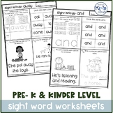 Pre-K & Kindergarten Sight Word Worksheets- Differentiated