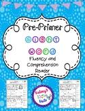 Pre Primer Fluency and Comprehension Short Stories Reader