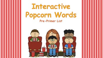 Pre-Primer Interactive Popcorn Words
