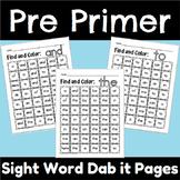 Pre-Primer No-Prep Sight Word Dab it Sheets