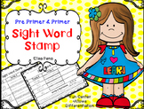 Pre Primer & Primer Sight Word Stamp
