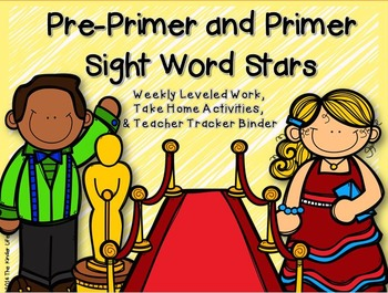 Sight Word Stars Leveled Work and Take Home Activities Pre-Primer and Primer
