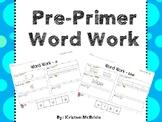 Pre-Primer/Primer Word Work Bundle - No Prep