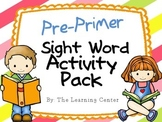 Pre-Primer Sight Word Activities