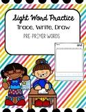 Pre-Primer Sight Word Activity