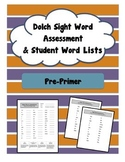 Pre-Primer (Pre-K / Kinder) Sight Word Assessment (Dolch)