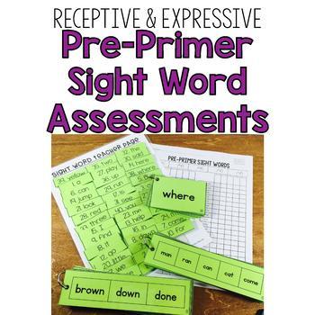 Pre-Primer Sight Word Assessment: Receptive & Expressive