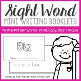 Pre-Primer Sight Word Booklets