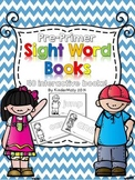 Pre-Primer Sight Word Books - Kindergarten