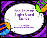 Pre Primer Sight Word Cards