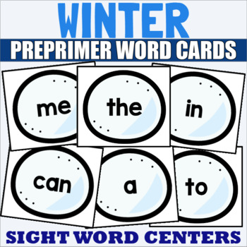 Pre Primer Sight Word Cards Winter
