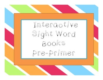 Pre-Primer Sight Word Interactive Books