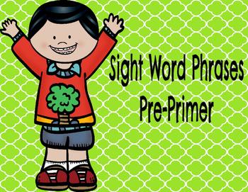 Pre-Primer Sight Word Phrases