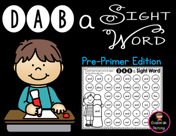Pre-Primer Sight Word Practice - Dab a Sight Word