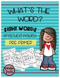 Pre-Primer Sight Word Practice Pages