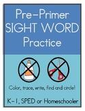Pre-Primer Sight Word Practice Worksheets