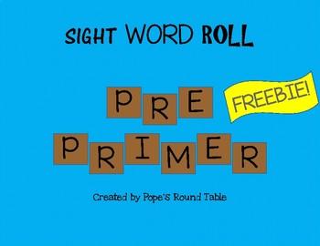 Pre-Primer Sight Word Roll FREEBIE