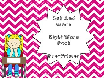 Pre Primer Sight Word Roll and Write
