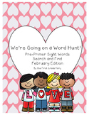 Sight Word Search and Find ** Valentine's Day Edition