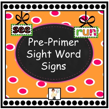 Pre-Primer Sight Word Signs
