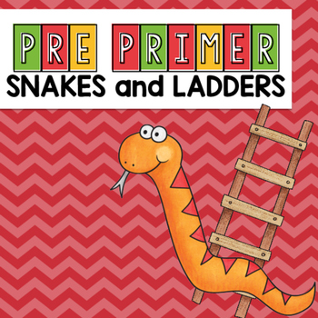 Pre-Primer Sight Word Snakes and Ladders Game