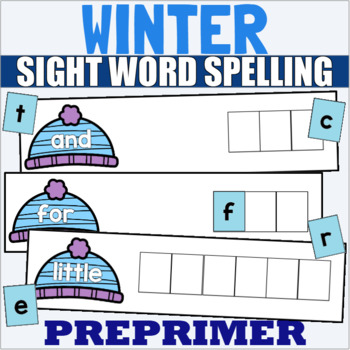 Pre Primer Sight Word Spelling Cards for Winter