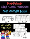 Pre Primer Sight Word Tracker and Activity Booklet