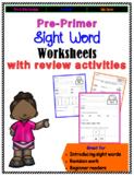 Sight Words Worksheets: Pre-Primer Pack