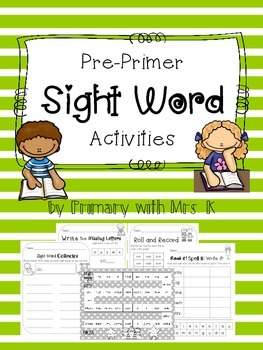 Pre-Primer Sight Words - 10 Activities