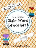 Pre-Primer Sight Words Fun Learning Bracelets