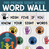 Pre-Primer Sight Words - High-Five Word Wall