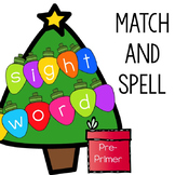 Pre-Primer Sight Words Match & Spell: Christmas Lights