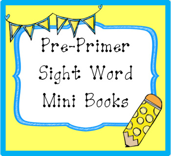 Pre-Primer Sight Word Mini Books