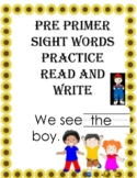 Back to School Practice  - Pre Primer Sight Words -  Kinde