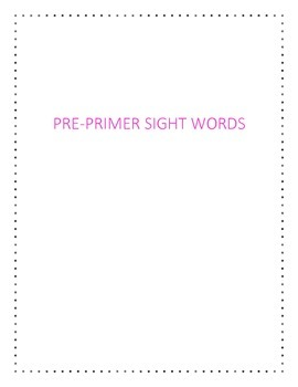 Pre-Primer Sight Words Practice