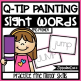 Pre-Primer Sight Words Q Tip Painting Center