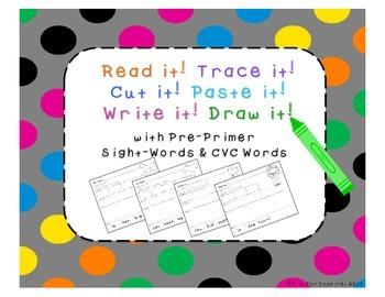 Pre-Primer Sight Words: Read it! Trace it! Cut it! Paste i