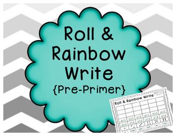 Pre Primer Sight Words- Roll & Rainbow Write