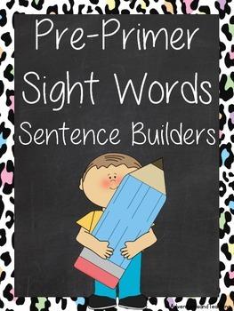 Pre Primer Sight Words Sentence Builders