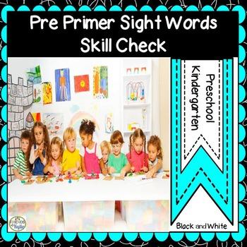 Pre Primer Sight Words Skill Check Black and White