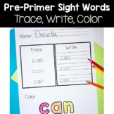 Dolch Pre-Primer Sight Words: Trace, Write, Color!