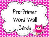 Pre-Primer Word Wall Cards